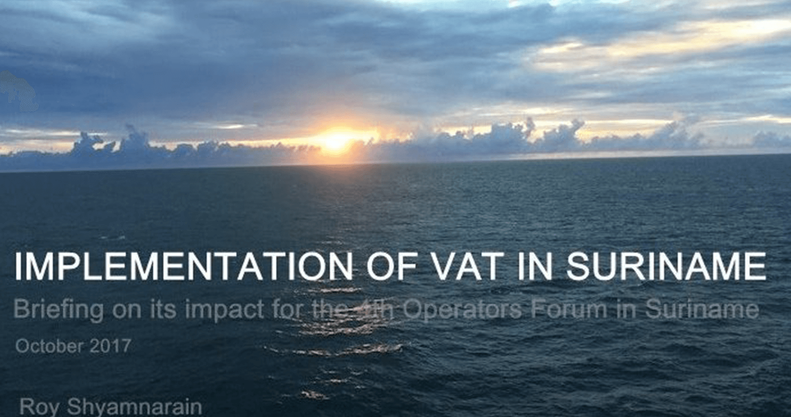 Impact of the implementation of VAT on the oil and gas sector in Suriname